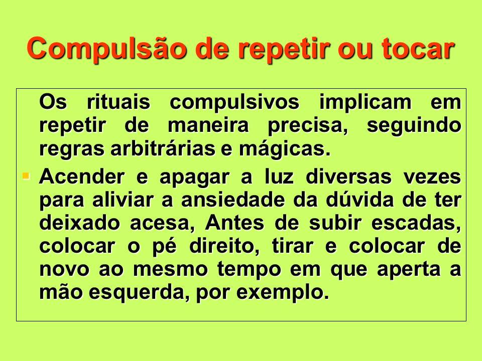 Compulsão de repetir ou tocar