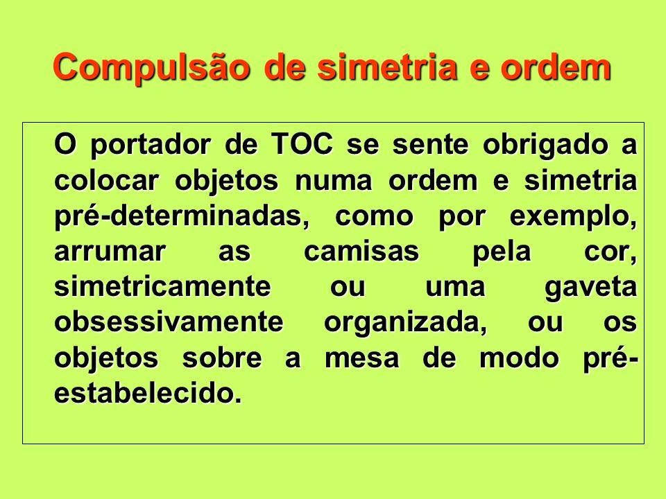 Compulsão de simetria e ordem