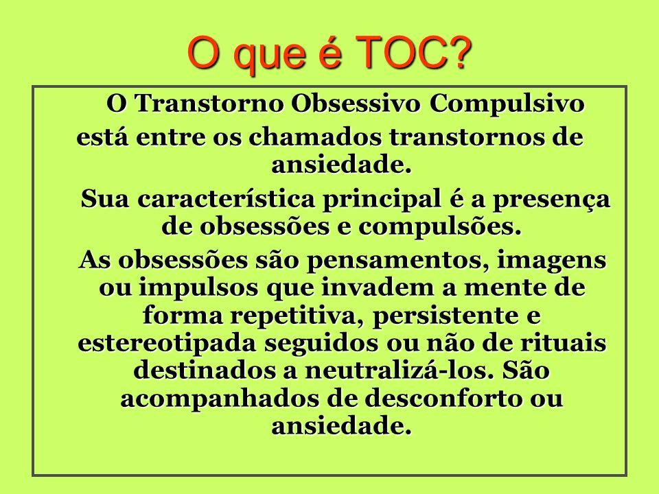 O que é TOC O Transtorno Obsessivo Compulsivo