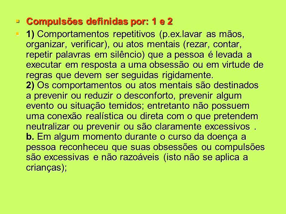 Compulsões definidas por: 1 e 2