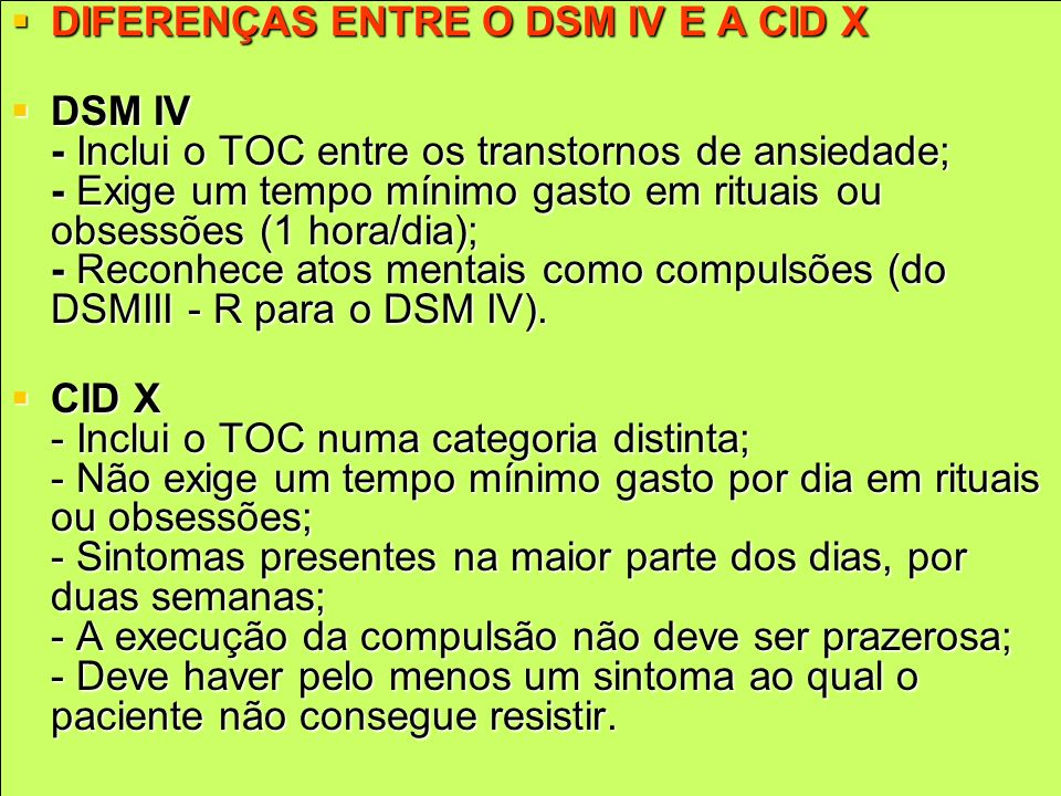 DIFERENÇAS ENTRE O DSM IV E A CID X