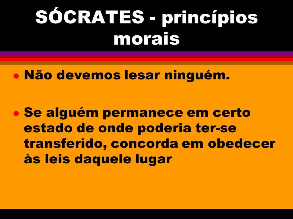 SÓCRATES - princípios morais
