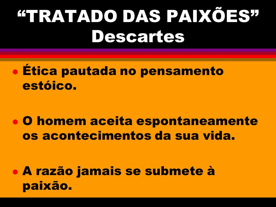 TRATADO DAS PAIXÕES Descartes