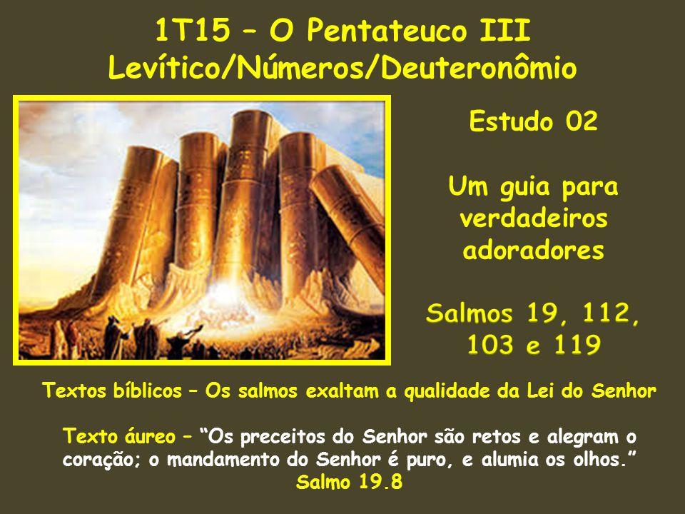 1T15 – O Pentateuco III Levítico/Números/Deuteronômio