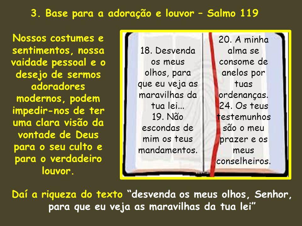 3. Base para a adoração e louvor – Salmo 119