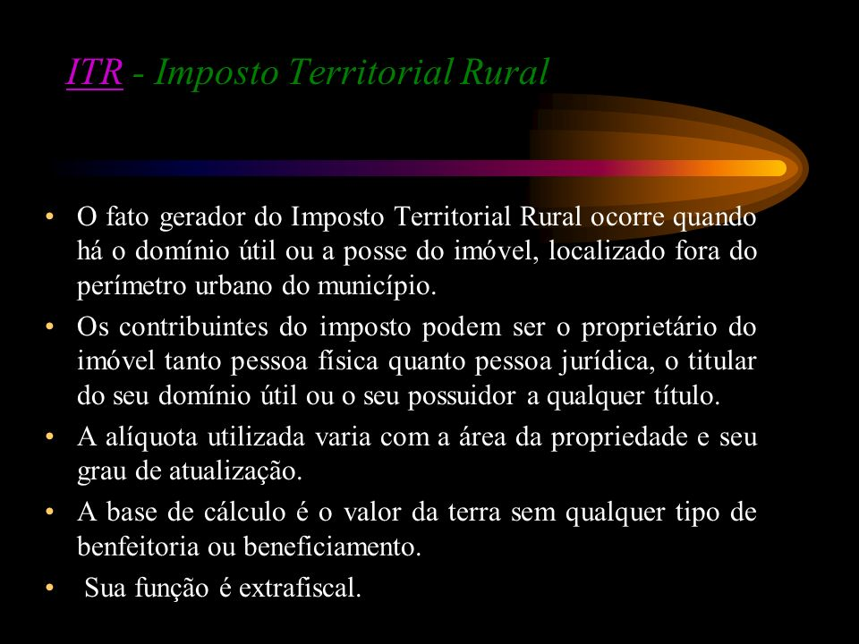 ITR - Imposto Territorial Rural