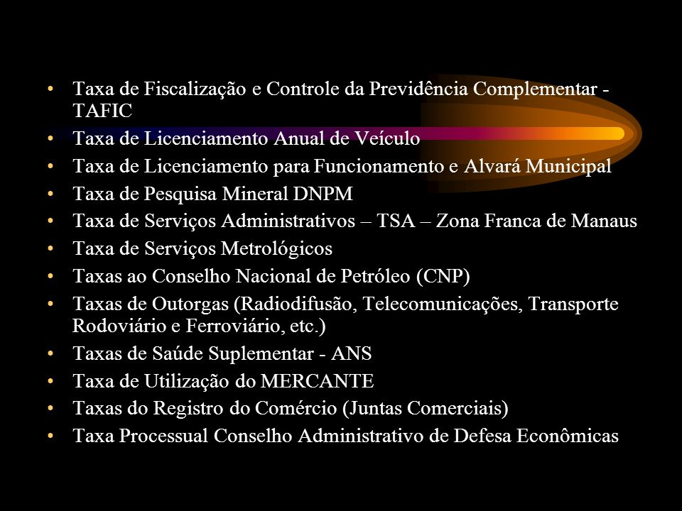 Taxa de Fiscalização e Controle da Previdência Complementar - TAFIC