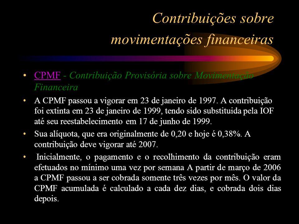 Contribuições sobre movimentações financeiras