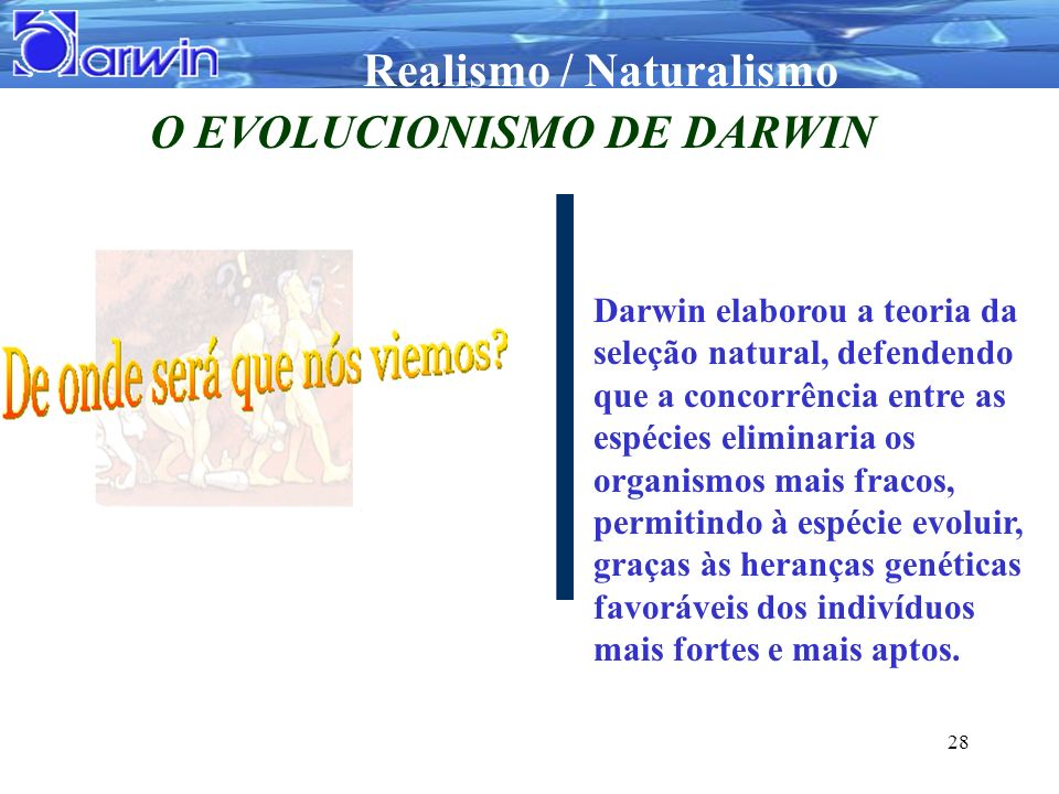 O EVOLUCIONISMO DE DARWIN