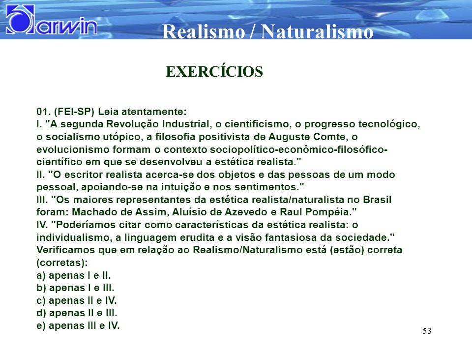 EXERCÍCIOS 01. (FEI-SP) Leia atentamente: