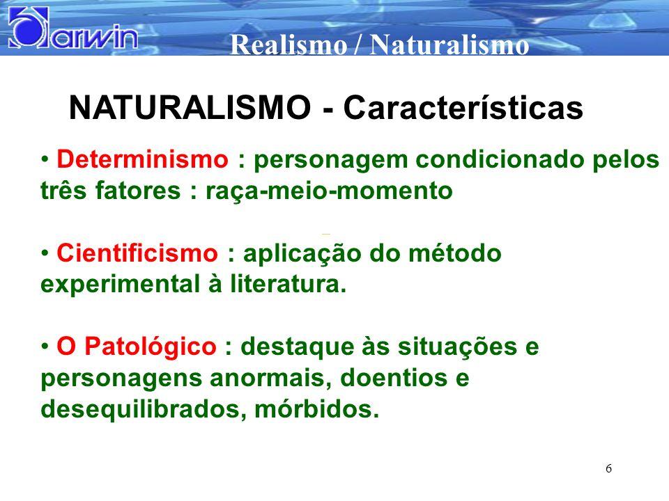 NATURALISMO - Características