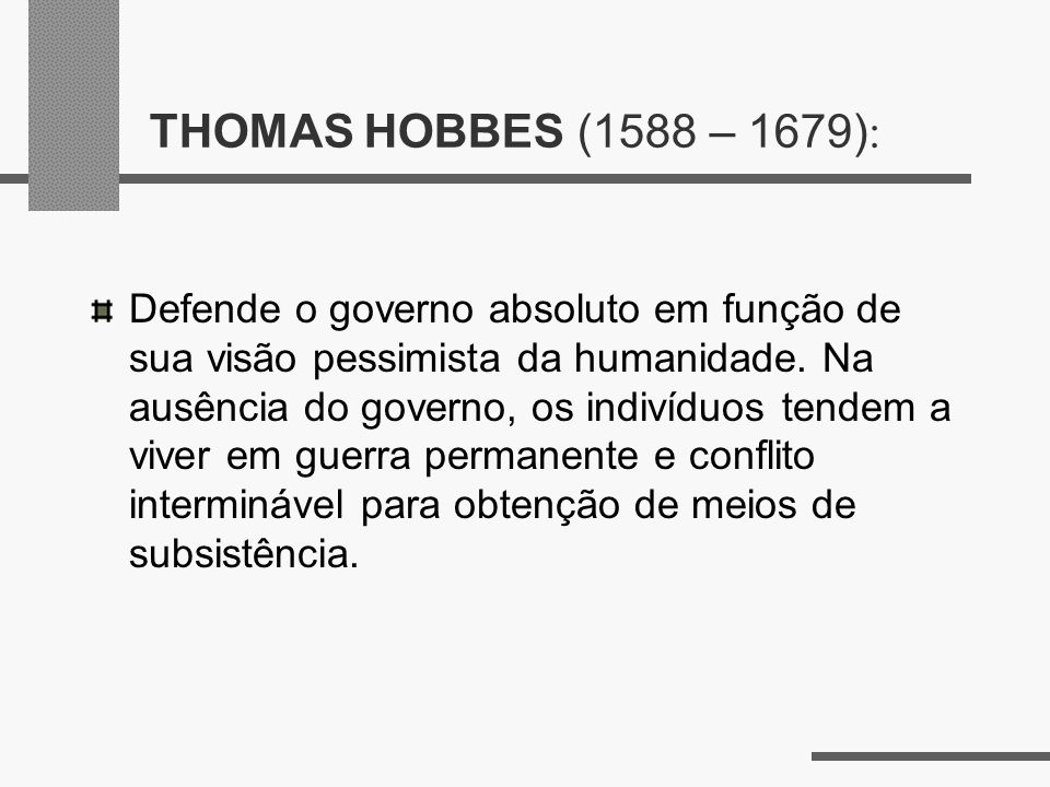 THOMAS HOBBES (1588 – 1679):