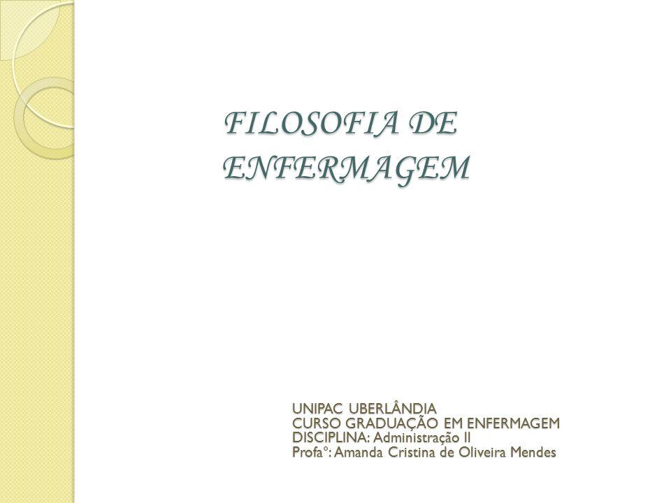 FILOSOFIA DE ENFERMAGEM