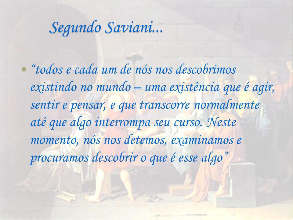 Segundo Saviani...