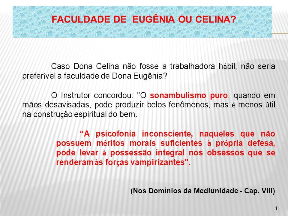 FACULDADE DE EUGÊNIA OU CELINA
