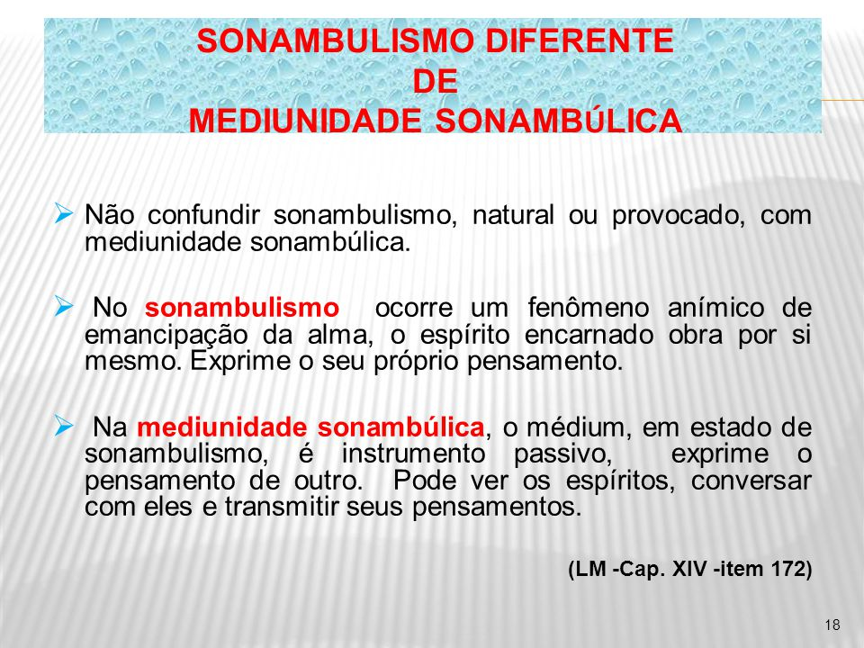SONAMBULISMO DIFERENTE MEDIUNIDADE SONAMBÚLICA