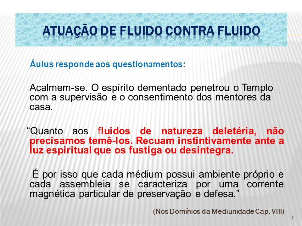 ATUAÇÃO DE FLUIDO CONTRA FLUIDO