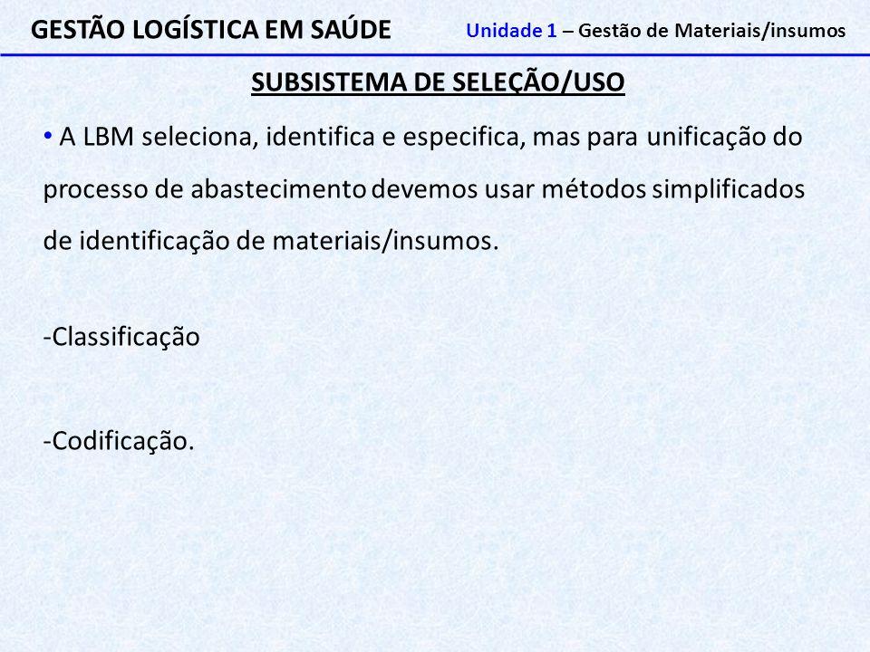 SUBSISTEMA DE SELEÇÃO/USO
