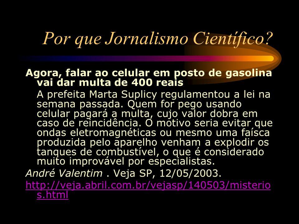 Por que Jornalismo Científico