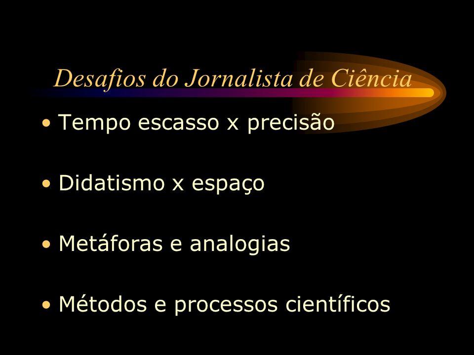 Desafios do Jornalista de Ciência