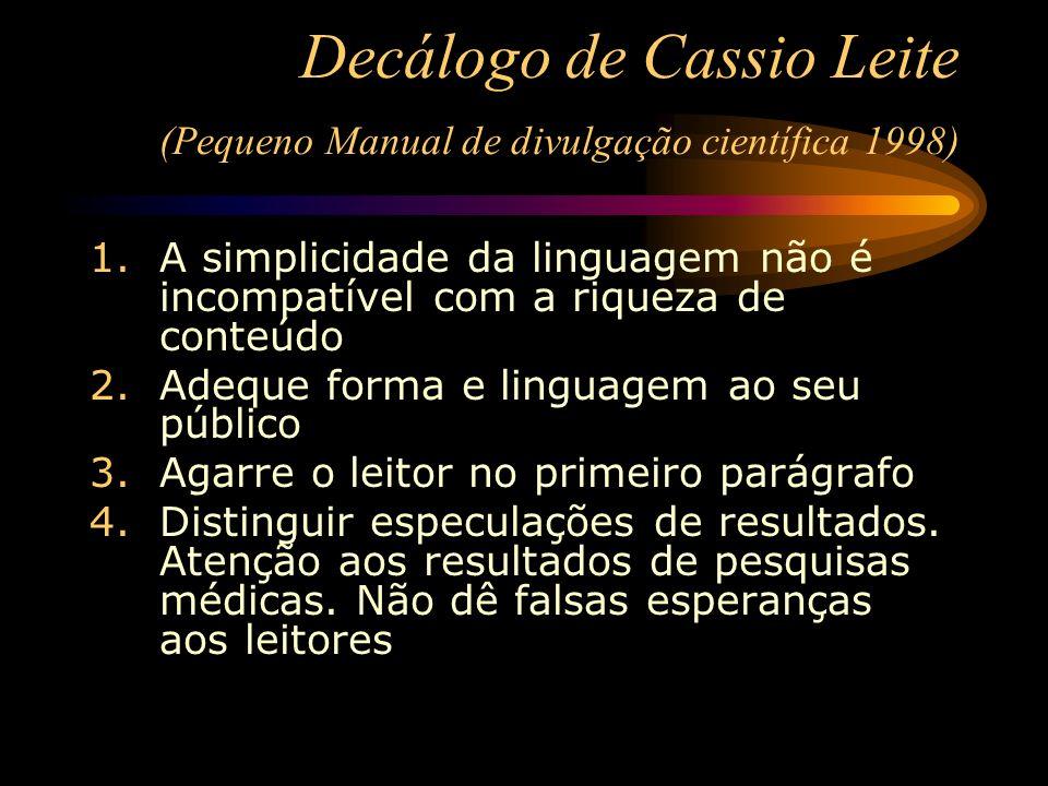 Decálogo de Cassio Leite (Pequeno Manual de divulgação científica 1998)