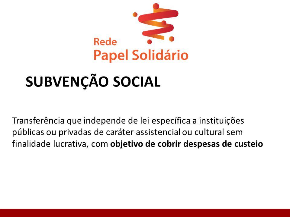 SUBVENÇÃO SOCIAL