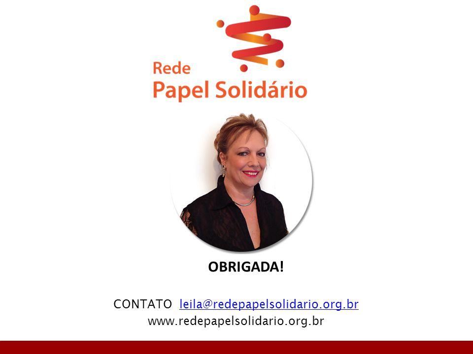 CONTATO leila@redepapelsolidario.org.br