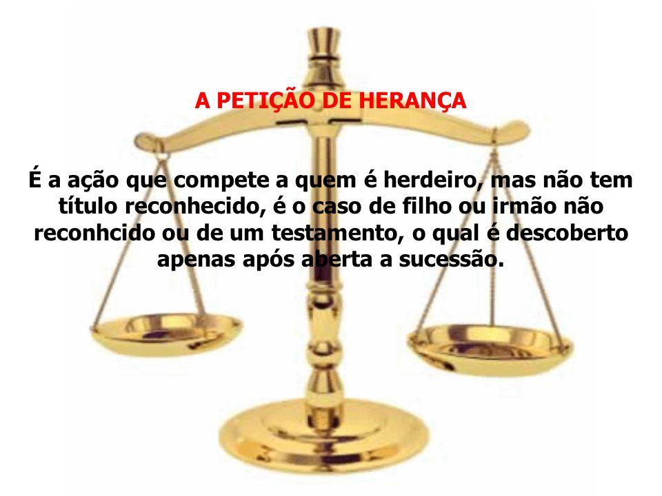 A PETIÇÃO DE HERANÇA