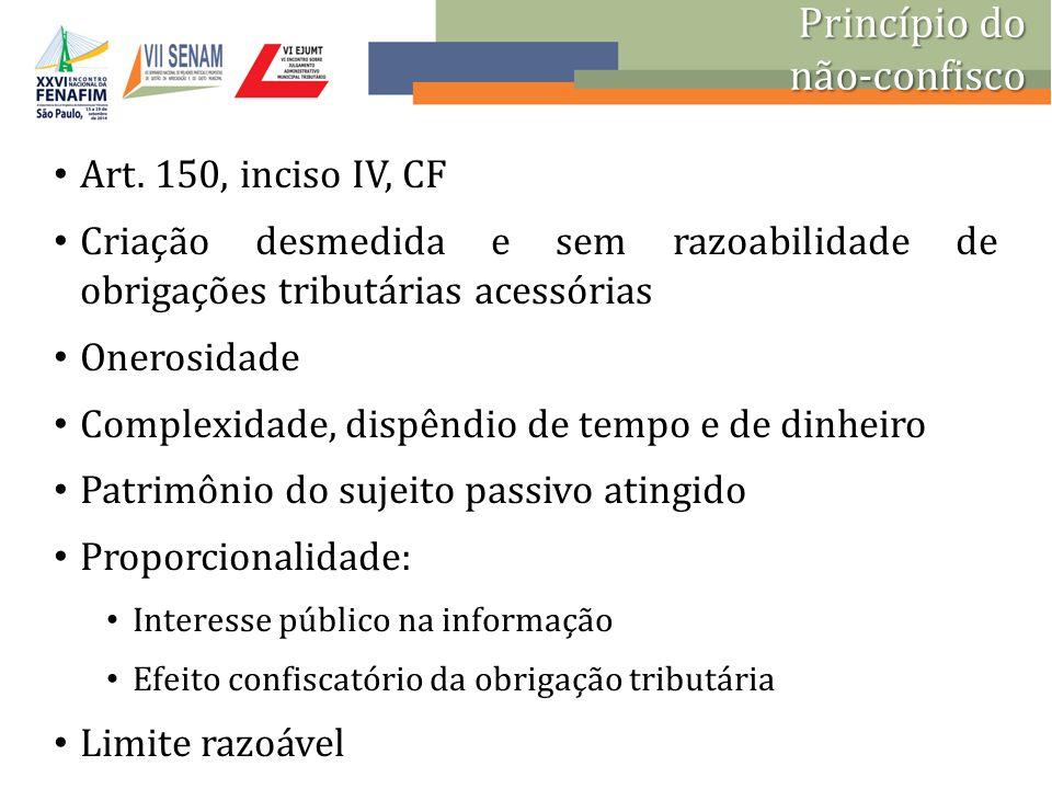 Princípio do não-confisco Art. 150, inciso IV, CF