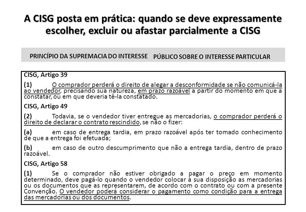 A CISG posta em prática: quando se deve expressamente escolher, excluir ou afastar parcialmente a CISG