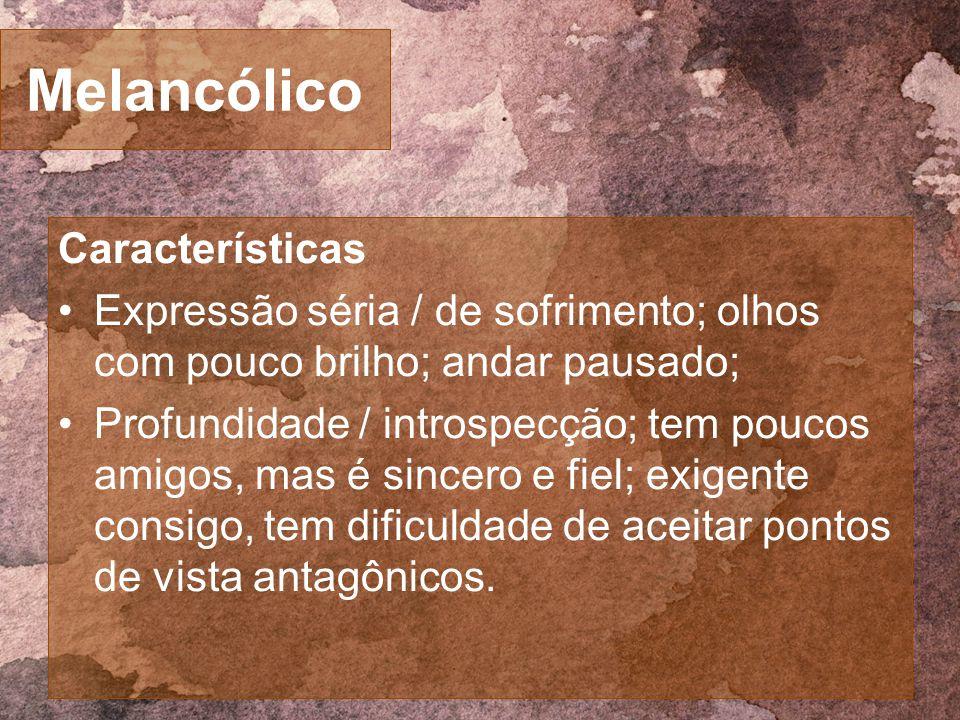 Melancólico Características