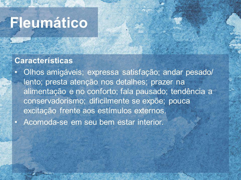 Fleumático Características