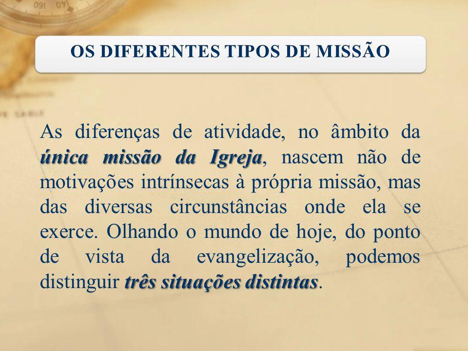 OS DIFERENTES TIPOS DE MISSÃO