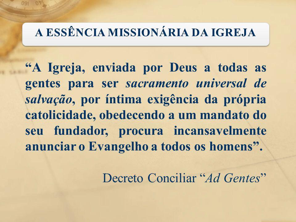 A ESSÊNCIA MISSIONÁRIA DA IGREJA