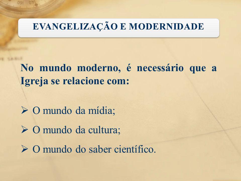 EVANGELIZAÇÃO E MODERNIDADE