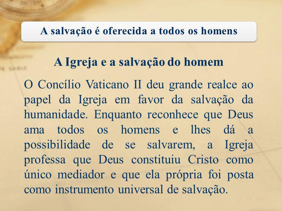 A Igreja e a salvação do homem