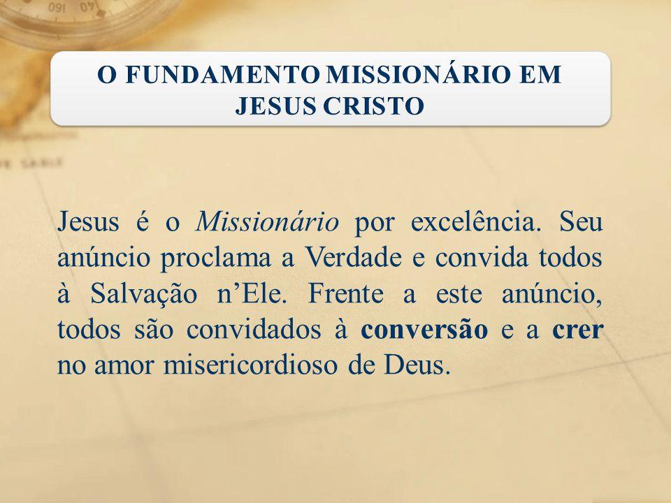 O FUNDAMENTO MISSIONÁRIO EM JESUS CRISTO