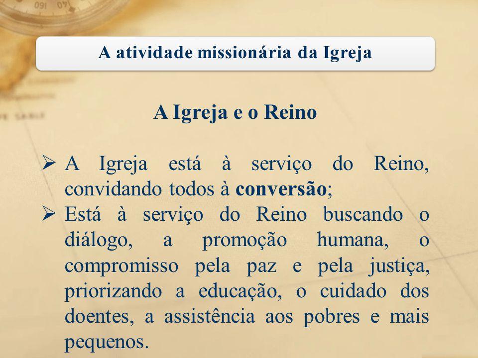 A atividade missionária da Igreja