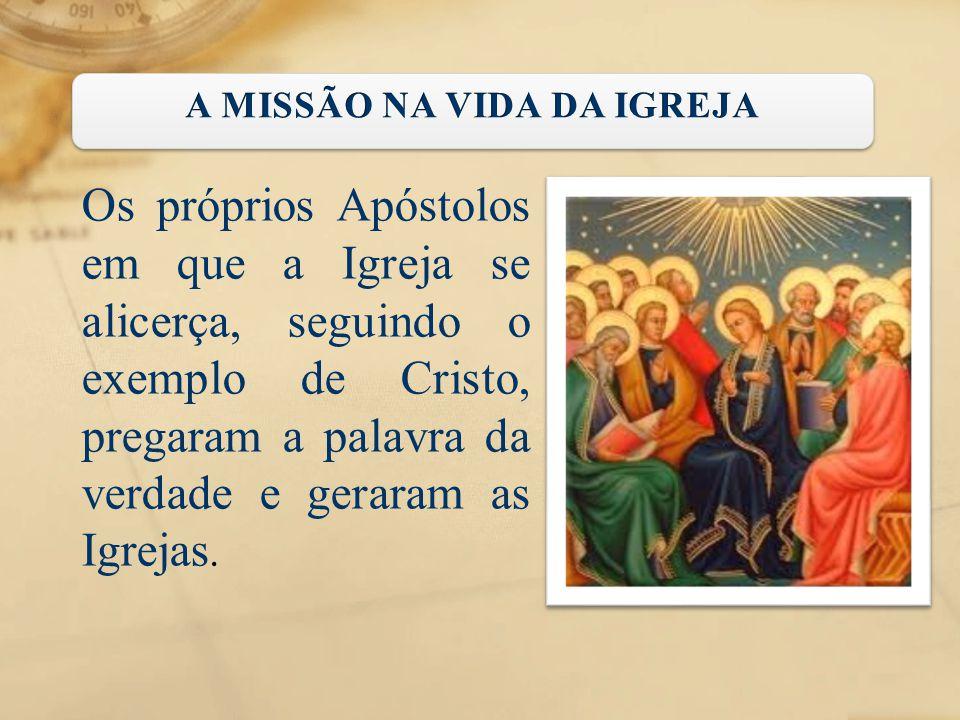 A MISSÃO NA VIDA DA IGREJA