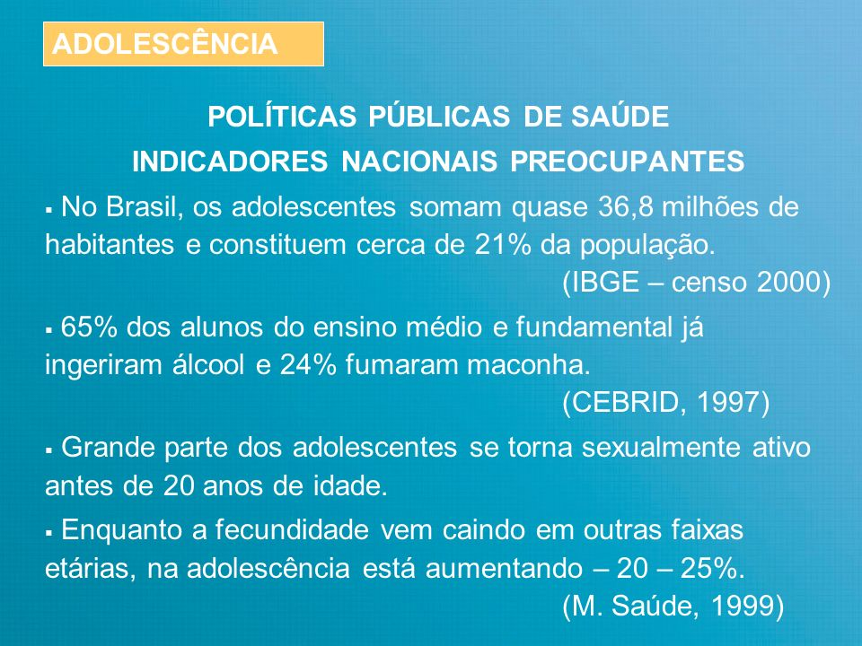 POLÍTICAS PÚBLICAS DE SAÚDE INDICADORES NACIONAIS PREOCUPANTES