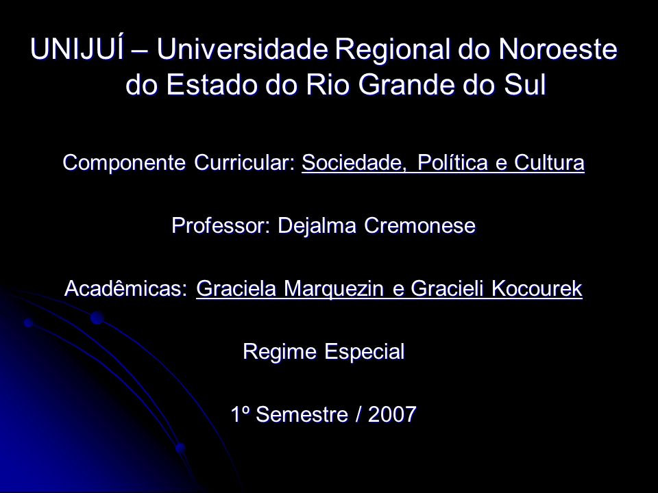 UNIJUÍ – Universidade Regional do Noroeste do Estado do Rio Grande do Sul