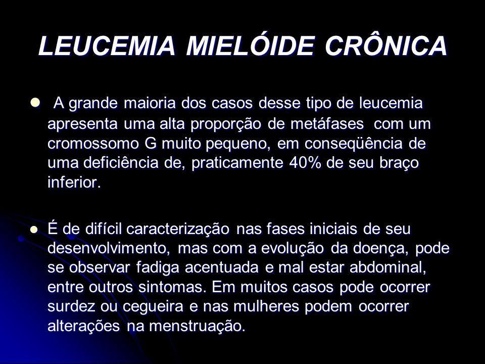 LEUCEMIA MIELÓIDE CRÔNICA