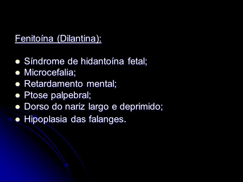 Fenitoína (Dilantina):