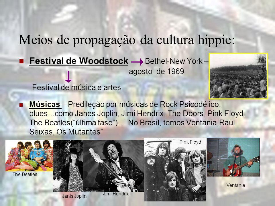 Meios de propagação da cultura hippie: