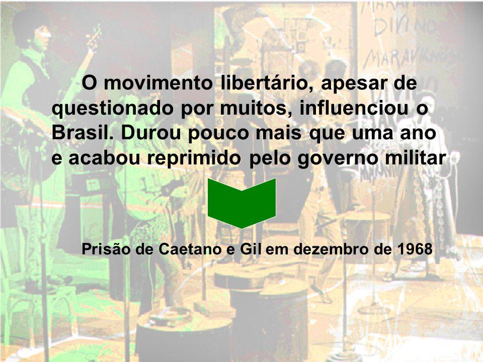 O movimento libertário, apesar de questionado por muitos, influenciou o Brasil. Durou pouco mais que uma ano e acabou reprimido pelo governo militar