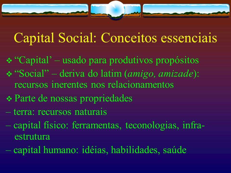 Capital Social: Conceitos essenciais