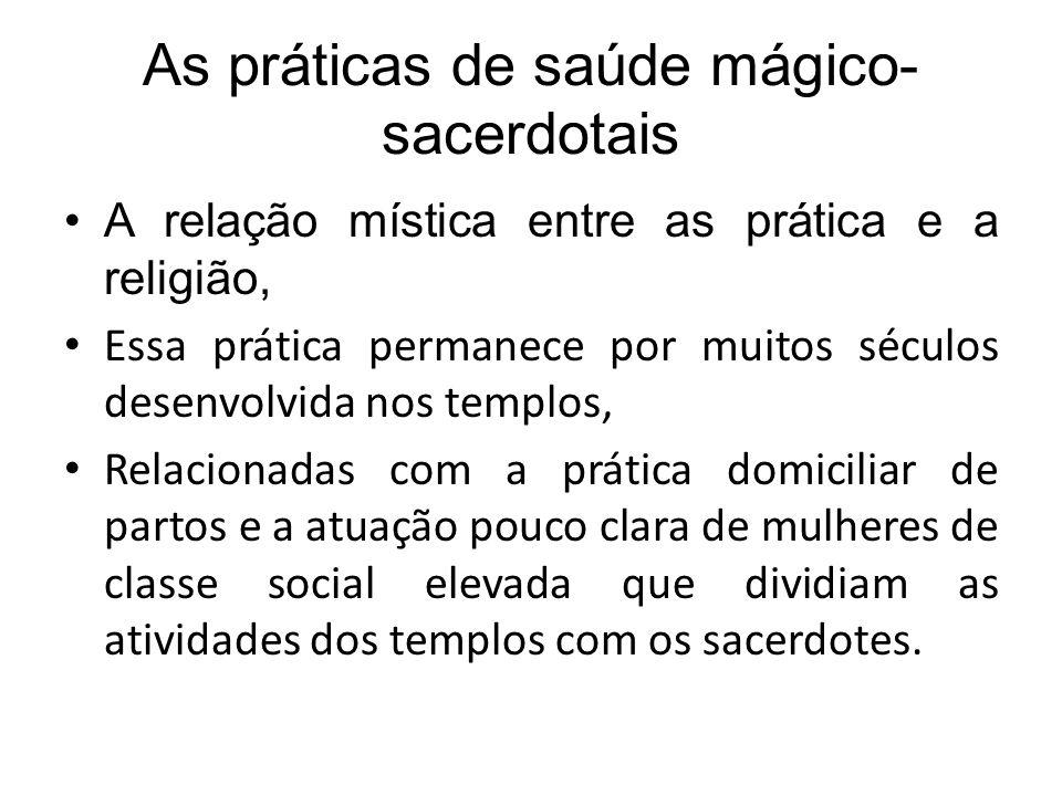 As práticas de saúde mágico-sacerdotais