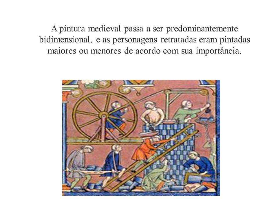 A pintura medieval passa a ser predominantemente bidimensional, e as personagens retratadas eram pintadas maiores ou menores de acordo com sua importância.