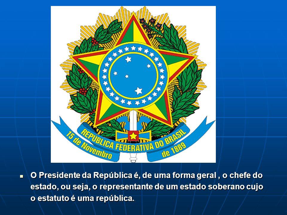 O Presidente da República é, de uma forma geral , o chefe do estado, ou seja, o representante de um estado soberano cujo o estatuto é uma república..