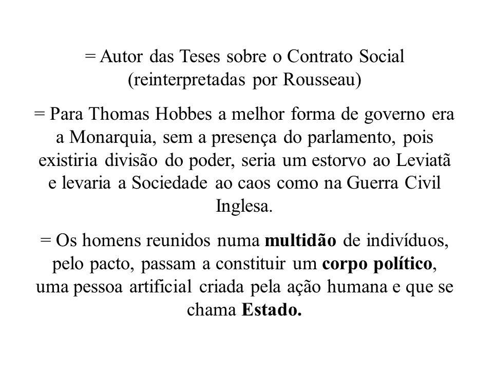 = Autor das Teses sobre o Contrato Social (reinterpretadas por Rousseau)
